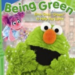 """Elmo's Green Period: My """"Being Green"""" Review"""