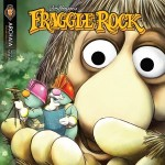 My 3rd Week of Fraggle Comics Day 2: Bryce P. Coleman & Michael DiMotta