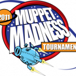 Muppet Madness Tournament 2011