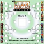 Muppet Madness Tournament 2012: Round One!