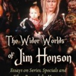 Review: The Wider Worlds of Jim Henson