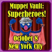 Muppet Vault: Superheroes!