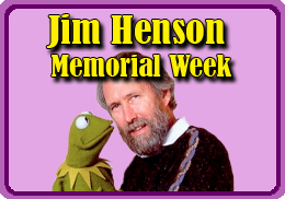 Jim Henson Memorial Week