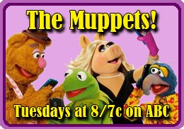 The Muppets! Tuesdays on ABC!