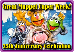 Great Muppet Caper Week!