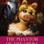 The Muppets' Phantom of the Opera is Here (Inside Your Mind)