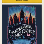 NYC Week: What the Heck is Manhattan Melodies??