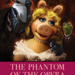 Review: The Muppets Phantom of the Opera