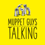 Muppet Guys Talking Gets a Release Date